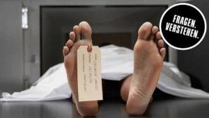 Tod: Was passiert mit uns, wenn wir sterben?